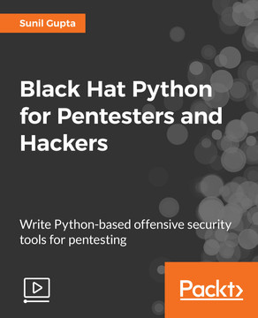 Black Hat Python for Pentesters and Hackers