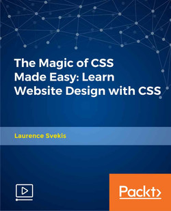 The Magic of CSS Made Easy: Learn Website Design with CSS