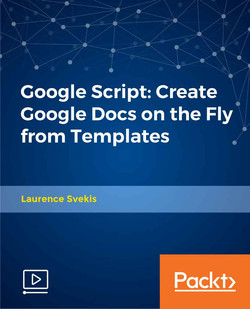 Google Script: Create Google Docs on the Fly from Templates