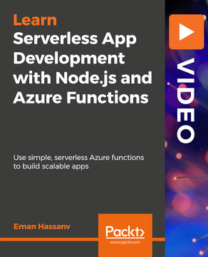 Serverless App Development with Node.js and Azure Functions