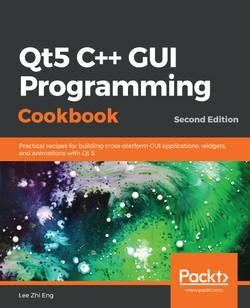 Qt5 C++ GUI Programming Cookbook - Second Edition