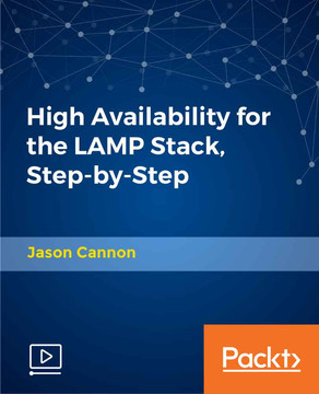 High Availability for the LAMP Stack, Step-by-Step