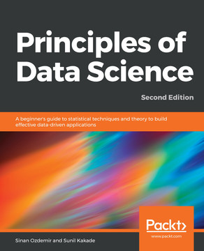 Principles of Data Science - Second Edition