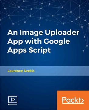 An Image Uploader App with Google Apps Script