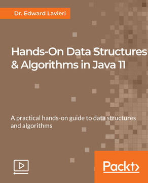 Hands-On Data Structures & Algorithms in Java 11 [Video]