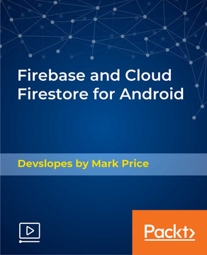 Firebase and Cloud Firestore for Android