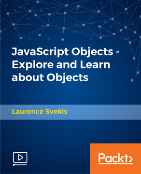 JavaScript Objects - Explore and Learn about Objects