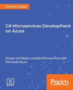 C# Microservices Development on Azure