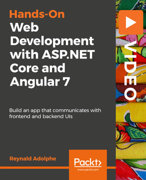 Hands-On Web Development with ASP.NET Core and Angular 7