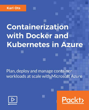 Containerization with Docker and Kubernetes in Azure