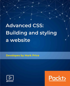 Advanced CSS: Building and styling a website