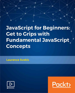 JavaScript for Beginners: Get to Grips with Fundamental JavaScript Concepts