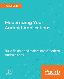 Modernizing Your Android Applications