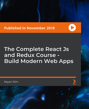 The Complete React Js and Redux Course - Build Modern Web Apps