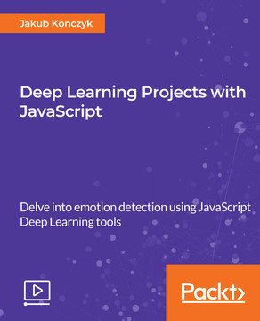 Deep Learning Projects with JavaScript