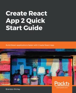 Create React App 2 Quick Start Guide