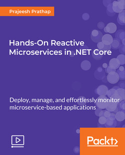 Hands-On Reactive Microservices in .NET Core
