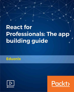React for Professionals: The App Building Guide