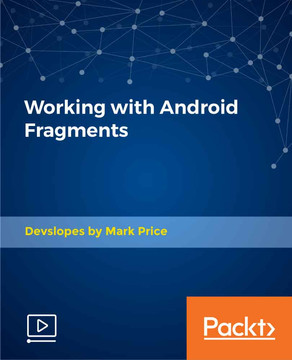 Working with Android Fragments