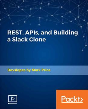 REST, APIs, and Building a Slack Clone