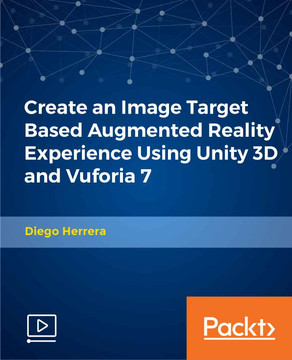 Create an Image Target Based Augmented Reality Experience Using Unity 3D  and Vuforia 7