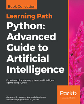 Python: Advanced Guide to Artificial Intelligence [Book]