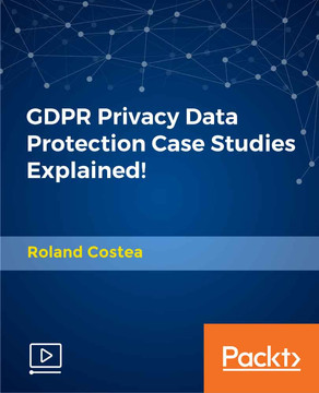 GDPR Privacy Data Protection Case Studies Explained!
