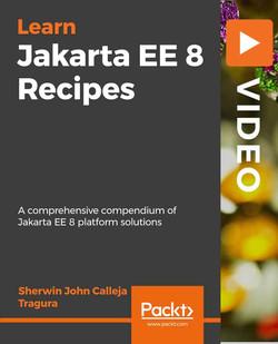Jakarta EE 8 Recipes