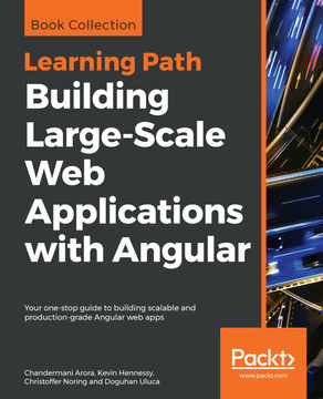 Building Large-Scale Web Applications with Angular [Book]