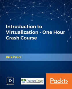 Introduction to Virtualization - One Hour Crash Course