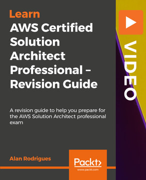 AWS Certified Solution Architect Professional – Revision Guide