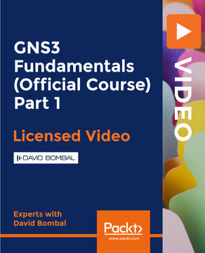 GNS3 Fundamentals (Official Course) Part 1 [Video]