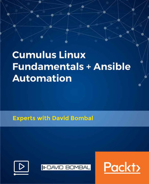 Cumulus Linux Fundamentals + Ansible Automation [Video]