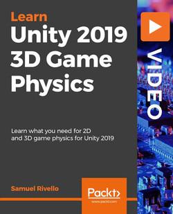 Unity 2019 3D Game Physics