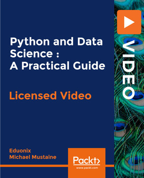 Python and Data Science : A Practical Guide
