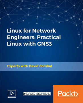 Linux for Network Engineers: Practical Linux with GNS3 [Video]