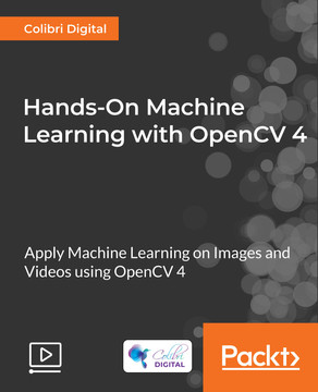 Hands-On Machine Learning with OpenCV 4