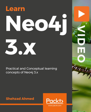 Learning Neo4j 3.x