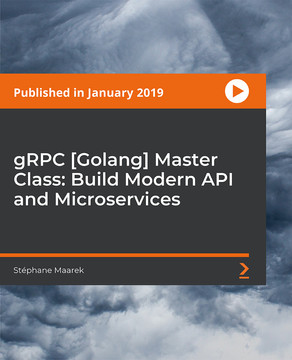 gRPC [Golang] Master Class: Build Modern API and Microservices