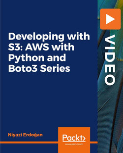 Developing with S3: AWS with Python and Boto3 Series