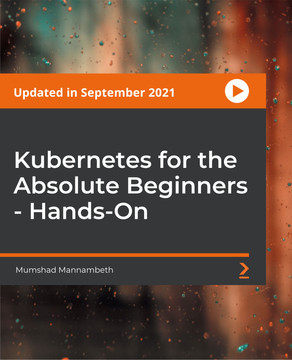 Kubernetes for Absolute Beginners - Hands-on
