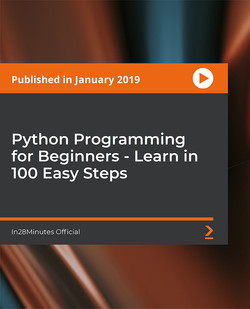 Python Programming for Beginners - Learn in 100 Easy Steps
