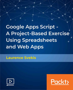 Google Apps Script - A Project-Based Exercise Using Spreadsheets and Web Apps