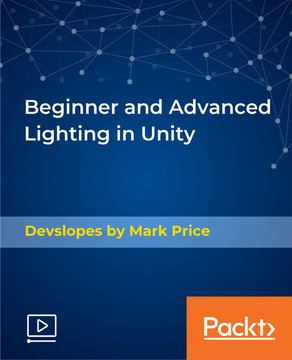Beginner and Advanced Lighting in Unity