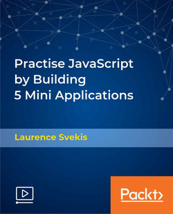 Practise JavaScript by Building 5 Mini Applications