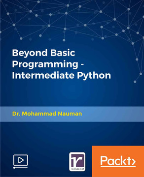 Beyond Basic Programming - Intermediate Python
