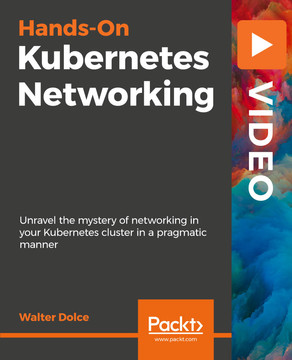 Hands-On Kubernetes Networking