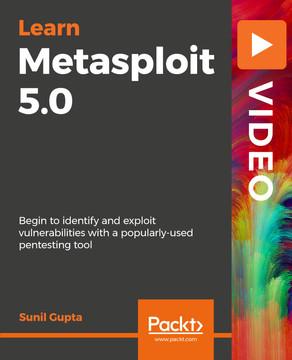 Learning Metasploit 5.0