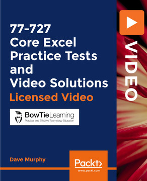 77-727 Core Excel Practice Tests and Video Solutions