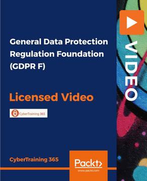 General Data Protection Regulation Foundation (GDPR F)
